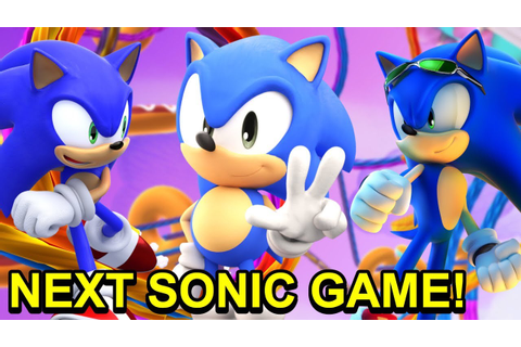 THE NEXT SONIC GAME 2018! Where does SEGA go after Sonic ...