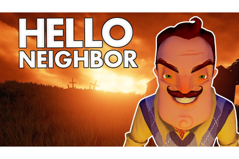 Hello Neighbor - Killing the Neighbor? - Let's Play Hello ...