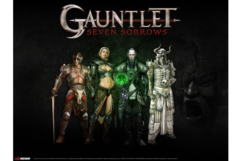 Gauntlet: Seven Sorrows | Gauntlet | Fandom powered by Wikia
