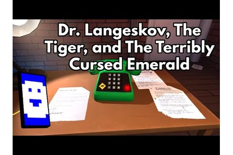 Stumbling through Dr Langeskov, The Tiger, and the ...