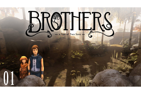 Brothers: A Tale of Two Sons #001 [FullHD] [deutsch] - YouTube