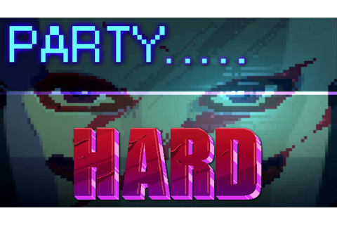 Party Hard Gameplay [60FPS] - YouTube