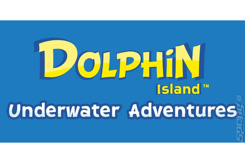 Artwork images: Dolphin Island: Underwater Adventures - DS ...