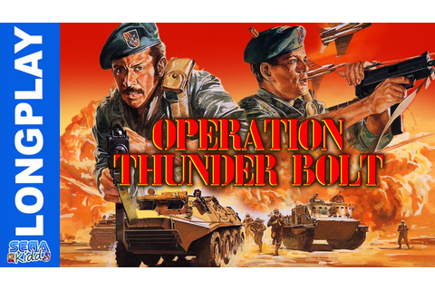 Operation Thunderbolt [Arcade Longplay] - SEGA Kidd - YouTube