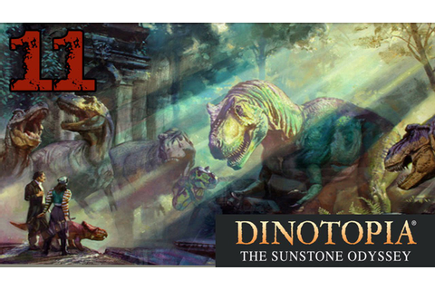 Dinotopia: The Sunstone Odyssey - #11 | T-Rex Beatdown ...