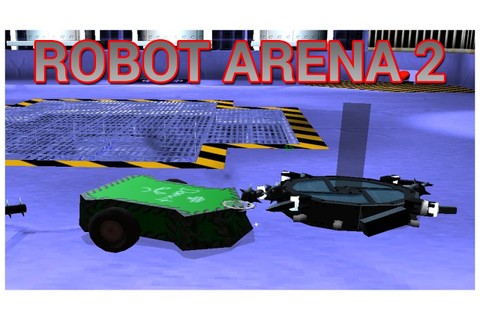 Robot Arena 2 - Let's Play / Gameplay / Beverage - YouTube