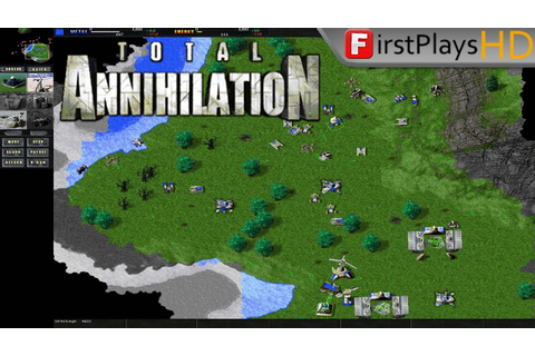 Total Annihilation (1997) - PC Gameplay / Win 10 - YouTube