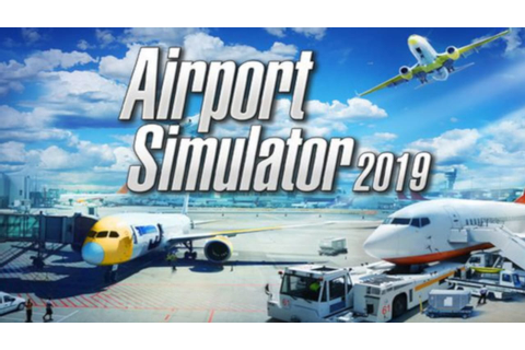 Airport Simulator 2019 »FREE DOWNLOAD | CRACKED-GAMES.ORG