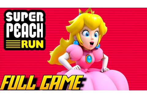 Super Princess Peach Run - FULL Game (Complete Walkthrough ...