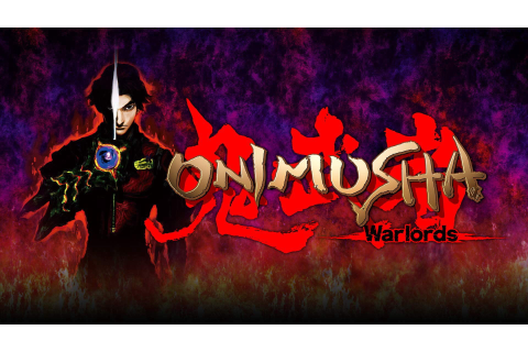 Onimusha Warlords PC Version Full Game Free Download ...