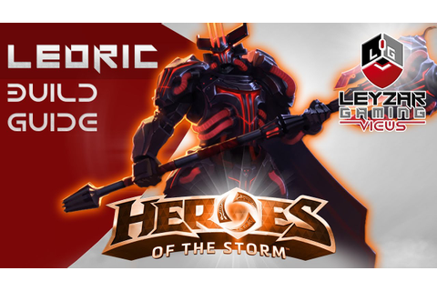 Heroes of the Storm (Gameplay) - Leoric Build Guide ...