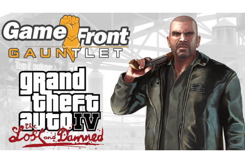 Game Front Gauntlet - Grand Theft Auto 4: The Lost And The ...