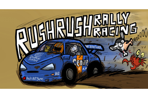 Rush Rush Rally Racing Wallpaper HD Download