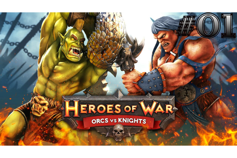 HEROES OF WAR | ORCS VS KNIGHTS | ANDROID GAMEPLAY - YouTube