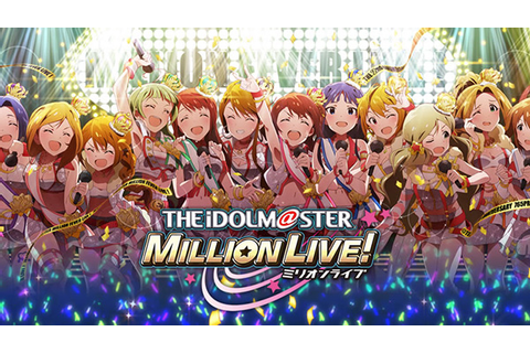 The Idolmaster: Million Live to end service on March 19 ...