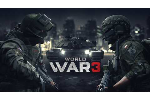 Multiplayer FPS World War 3 Gets New Info and Teaser ...