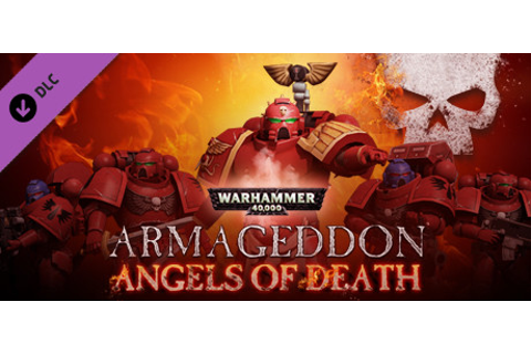 Warhammer 40,000: Armageddon - Angels of Death on Steam