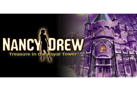 Nancy Drew®: Treasure in the Royal Tower on Steam