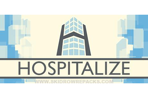 Hospitalize Full Version