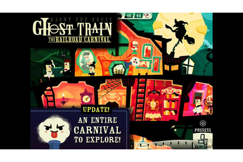 [iOS & Android] Haunt The House: Terrortown - Ghost Train ...
