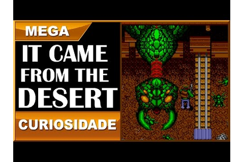 IT CAME FROM THE DESERT - o novo jogo de ação do...Mega ...