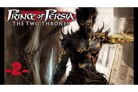 Let's Play Prince of Persia Les Deux Royaumes [2] La ...