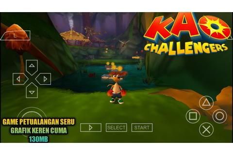 Cara Download Dan Install Game KAO Challengers PPSSPP ...