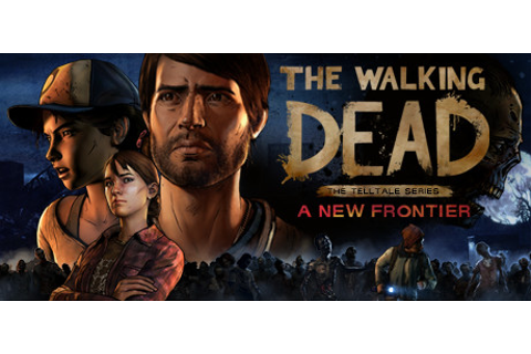 The Walking Dead: A New Frontier on Steam
