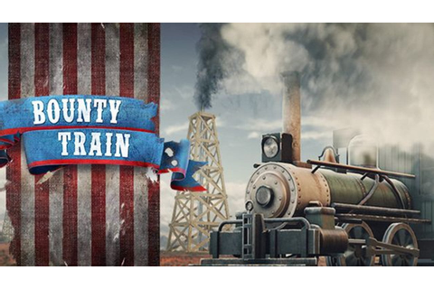 Bounty Train - FREE DOWNLOAD CRACKED-GAMES.ORG
