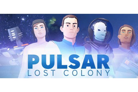 PULSAR: Lost Colony on Steam