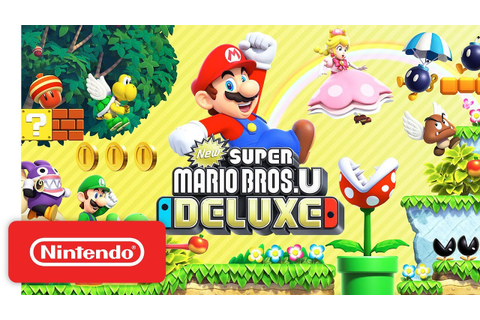 New Super Mario Bros. U Deluxe - Launch Trailer - Nintendo ...