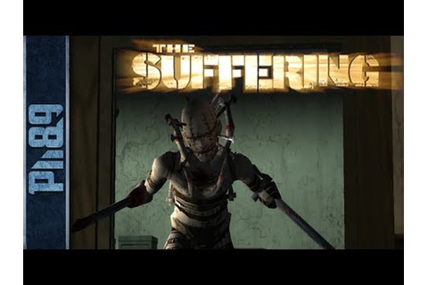 The Suffering Gameplay (PC HD) - YouTube