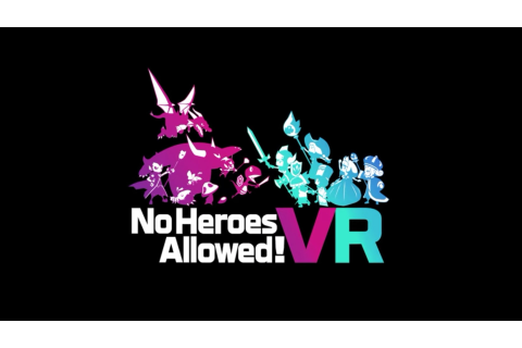 Japanese PSVR Game 'No Heroes Allowed! VR' to See Western ...