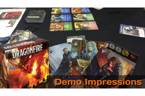 Dragonfire - Demo Impressions - Gen Con 2017 - YouTube