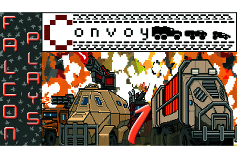 Convoy Gameplay - Full Release Version! - Let's Play - Ep ...