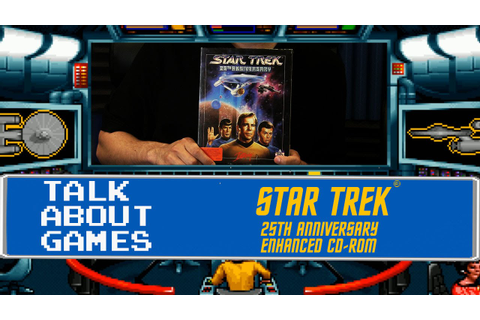 Star Trek: 25th Anniversary (PC) Talk About Games - YouTube