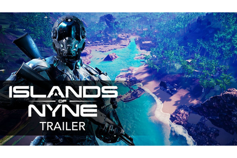 ISLANDS OF NYNE: BATTLE ROYALE - Official Gameplay Trailer ...