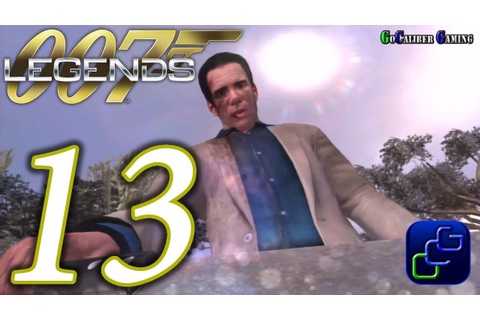 007 Legends Walkthrough - Part 13 - Licence To Kill ...