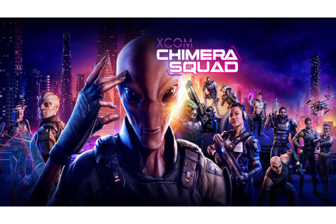 Is XCOM: Chimera Squad on Nintendo Switch?- Attack of the ...