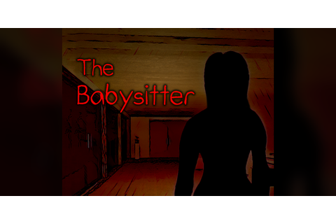 The Babysitter by Crux Game Studios