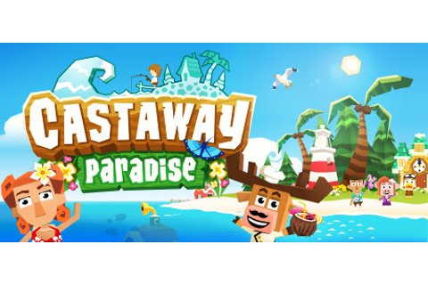 Save 67% on Castaway Paradise Complete Edition on Steam