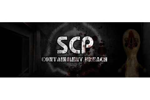 SCP - Containment Breach by Undertow Games (@Undertow ...