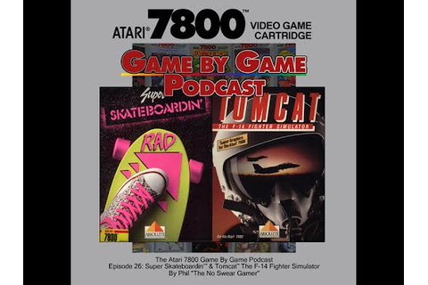 The Atari 7800 Game by Game Podcast: Episode 26 – Tomcat F ...