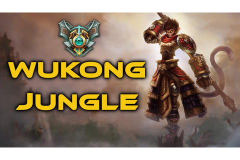 [Master] League of Legends - Ranked Wukong Jungle - Full ...