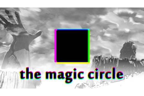 The Magic Circle (Video Game) - TV Tropes