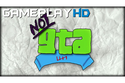 NotGTAV Gameplay (PC HD) [1080p] - YouTube