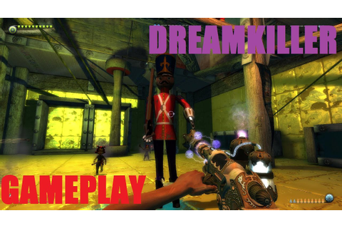 Dreamkiller Gameplay [PC HD] - YouTube
