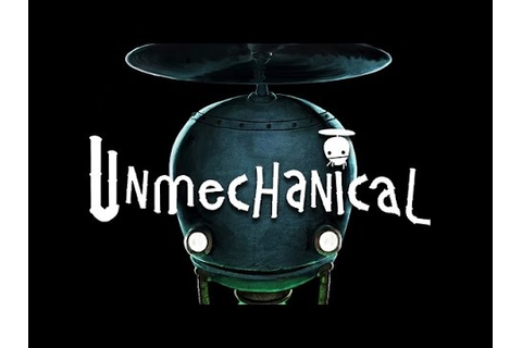 Unmechanical: Extended - Walkthrough: Part 1 - YouTube