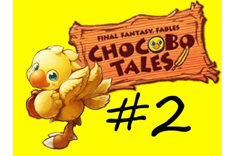 Final Fantasy Fables: Chocobo Tales - #2 - Suicidal Speedy ...