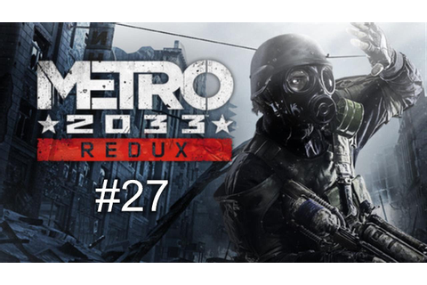 Walkthrough - Metro 2033 Redux #27 - Kapitel 7 - Turm ...